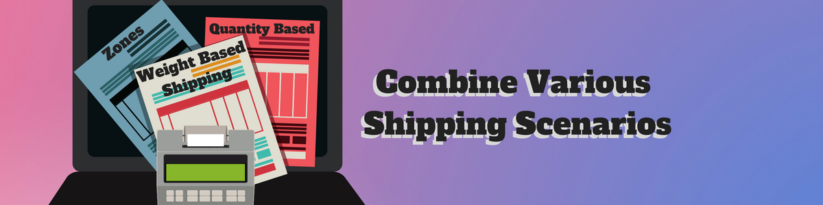 Different shipping scenarios combined