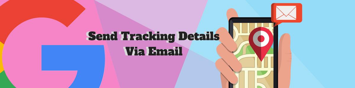 Send Tracking Details Via Email