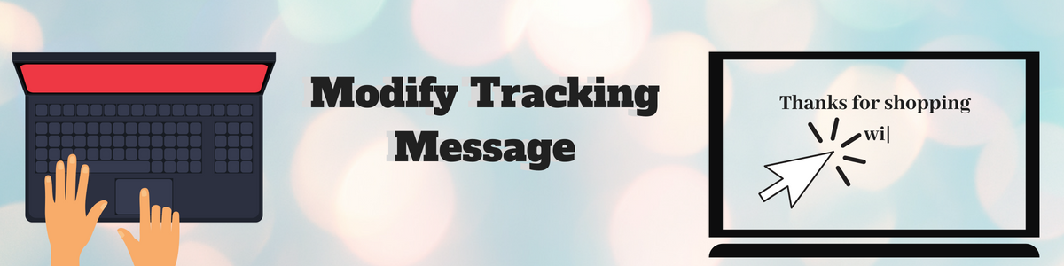 Custom Tracking Message