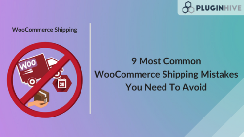WooCommerce Shipping Mistakes