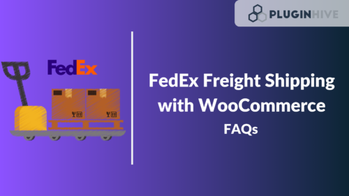 FedEx Freight Shipping with WooCommerce FAQs
