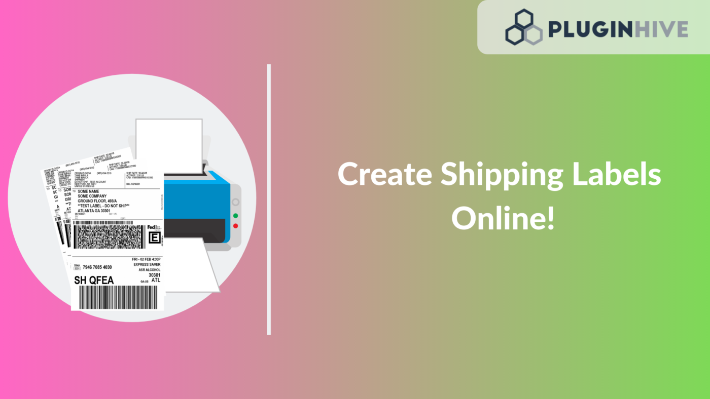 Create Shipping Label right from your WooCommerce website