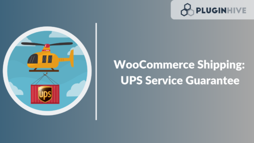 WooCommerce Shipping: UPS Service Guarantee