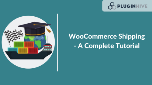 WooCommerce Shipping Tutorial