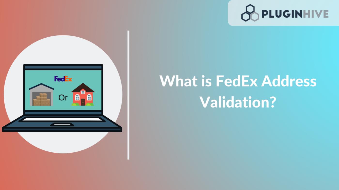 fedex address validation