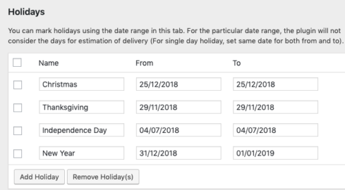 You can mark holidays using the date range- PluginHive
