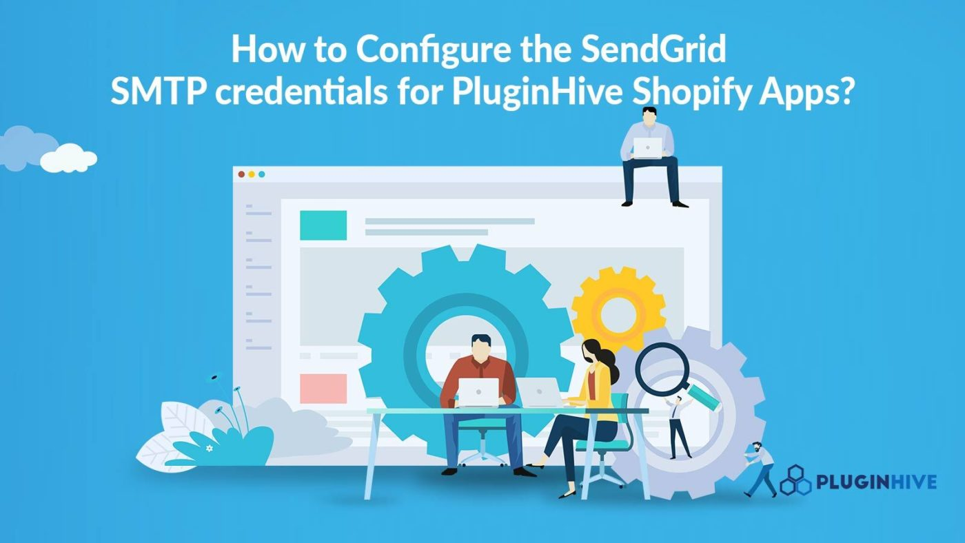How-to-Configure-the-SendGrid-SMTP-credentials