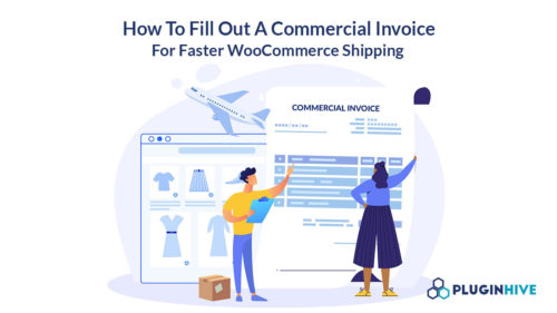 how to fill out commerical invoice woocommerce shipping